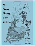 A New Song for China, Allen Artz Wiant, 155395436X