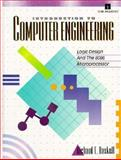 Introduction to Computer Engineering : Logic Design and the 8086 Microprocessor, Haskell, Richard E., 0134894367