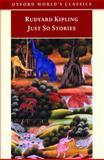 Just So Stories, Rudyard Kipling, 0192834363