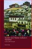 Tourism and Tibetan Culture in Transition : A Place called Shangrila, Kolas, Ashild, 041543436X