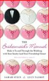The Bridesmaid's Manual, Sarah Stein and Lucy Talbot, 042526436X