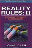 Reality Rules Vol. 2 : Picturing the World in Mathematics, Casti, John L., 0471184365