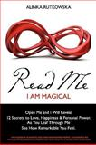 Read Me - I Am Magical, Alinka Rutkowska, 1451594364
