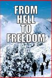 From Hell to Freedom, Ursula Tillmann, 1492704369