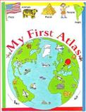 My First Atlas, Tony Potter, Dee Turner, Christine Wilson, Nicola Wright, 1551104369