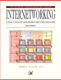 Internetworking : A Guide to Network Communications LAN to LAN; LAN to WAN, Miller, Mark, 1558514368