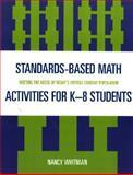Standards Based Math Activites for K-8 Students, Nancy Whitman, 1578864364