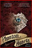 Phantom Hearts Part 1: Bound, Chris Michaels, 1490954368
