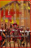 Kingdom of the Damned: Rebellion in Judea, James Mace, 1497504368