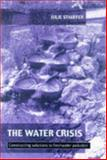 Water Crisis : Constructing Solutions to Freshwater Pollution, Stauffer, 185383436X