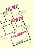 The New Moscow Philosophy, Vyacheslav Pyetsukh, 808626436X