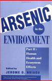 Arsenic in the Environment - Human Health and Ecosystem Effects 9780471304364
