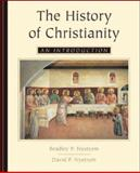 The History of Christianity : An Introduction, Nystrom, Bradley P. and Nystrom, David P., 0767414365