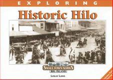 Exploring Historic Hilo, Leslie Lang, 0977914364