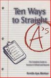 Ten Ways to Straight A's, Surelle Merkur and Student Employment Network Staff, 1896324363