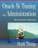 Oracle 8I Tuning and Administration : The Essential Reference, Thorpe, Heidi, 0201704366