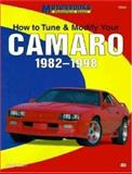 How to Tune and Modify Your Camaro, 1982-1998, Jason Scott, 076030436X