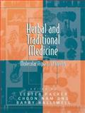 Herbal and Traditional Medicine : Molecular Aspects of Health, , 0824754360