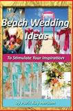 Beach Wedding Ideas, Paris Hersom, 1490484361