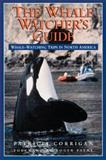 Whale Watcher's Guide, Patricia Corrigan, 1559714360