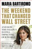 The Weekend That Changed Wall Street, Maria Bartiromo, 1591844363