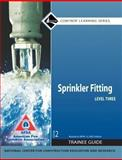 Sprinkler Fitter Level 3, 2007 NFPA Revision Trainee Guide, Perfect Bound, NCCER, 0136144365