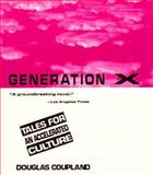 Generation X, Douglas Coupland, 031205436X