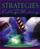 Strategies for College Writing : Sentences, Paragraphs, Essays, Harris, Jeanette and Moseley, Ann, 0321104366