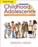 Childhood and Adolescence : Voyages in Development, Rathus, Spencer A., 0495904368