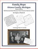 Family Maps of Ottawa County, Michigan, Deluxe Edition : With Homesteads, Roads, Waterways, Towns, Cemeteries, Railroads, and More, Boyd, Gregory A., 142031436X