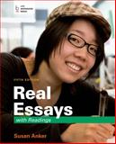 Real Essays with Readings : Writing for Success in College, Work, and Everyday Life, Anker, Susan, 1457664364