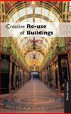 Creative Re-Use of Buildings, Latham, Derek, 1873394365