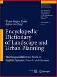 Encyclopedic Dictionary of Landscape and Urban Planning : Multilingual Reference in English, Spanish, French and German, , 3540764364
