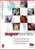 Giving Briefings and Making Presentations in the Workplace Super Series, , 008046436X