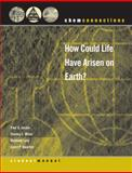 How Could Life Have Arisen on Earth?, Jasien, Paul G. and ChemConnections Staff, 039392436X