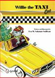Willie the Taxi Cat, Eva M. Sakmar-Sullivan, 0764344366