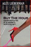 Buy the Hour, Alex Lieberman, 1491834366
