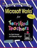 Microsoft Works for Terrified Teachers, Debi Hooper, 1576904369