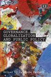 Governance, Globalization and Public Policy, Kennett, Patricia, 1845424360