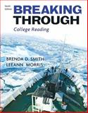 Breaking Through (with MyReadingLab Student Access Code Card), Smith, Brenda D. and Morris, LeeAnn, 0205734367