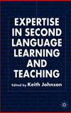 Expertise in Second Language Learning and Teaching, Johnson, Keith, 0230554369