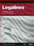 Legalines on Family Law, 5th, Keyed to Areen, Gilbert Law Publishing Staff, 0314184368