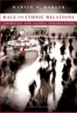 Race and Ethnic Relations : American and Global Perspectives, Martin N. Marger, 049550436X