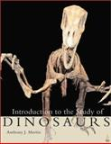 Introduction to the Study of Dinosaurs, Martin, Anthony J., 0632044365
