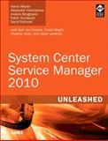 System Center Service Manager 2010 Unleashed, Kerrie Meyler and Alexandre Verkinderen, 0672334364