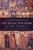 Compendium of the Social Doctrine Church, Pontifical Council For Justice Staff, 0860124363