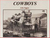 Cowboys, John E. Eggen, 0887404367
