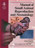 Manual of Small Animal Reproduction and Neonatology, , 0905214366