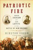 Patriotic Fire, Winston Groom, 1400044367