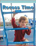 Recess Time, Lisa Greathouse, 1433334364